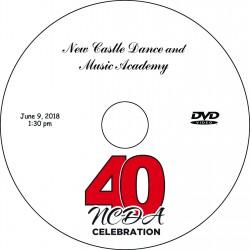 New Castle Dance Academy 40th Anniversary Recitals, Saturday, June 9, 2018 2:00 & 6:00 Shows DVD / Blu-ray