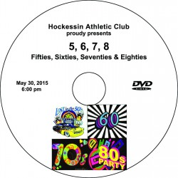 "Hockessin Athletic Club 'Five, six, seven, eight!"" Saturday, May 30, 2015 1:00 & 6:00 Recital DVDs $42.00"