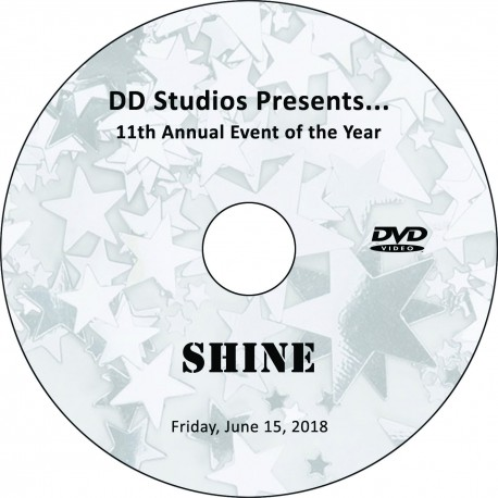 "DanceDelaware Studios ""11th Annual Event of the Year: Shine,"" Friday, June 15, 2018 Recital DVD / Blu-ray"