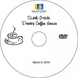 "Sanford School 6th Grade ""Poetry Coffee House,"" Friday, March 9, 2018 DVD / Blu-ray"