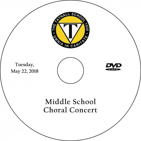 Tatnall Middle School Choral Concert, Tuesday, May 22, 2018 DVD / Blu-ray