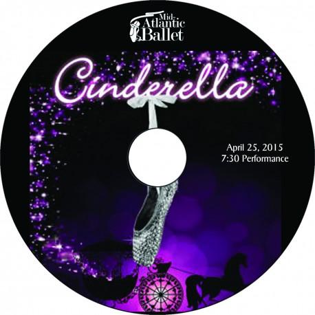"""Mid-Atlantic Ballet """"Cinderella,"""" Saturday, April 25, 2015, 4:00 & 7:30 Show DVDs"""