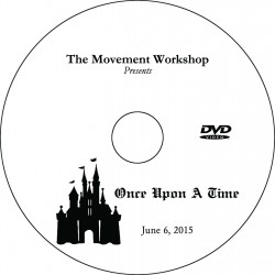 "Movement Workshop ""Once Upon A Time,"" June 6, 2015 Performance DVD"