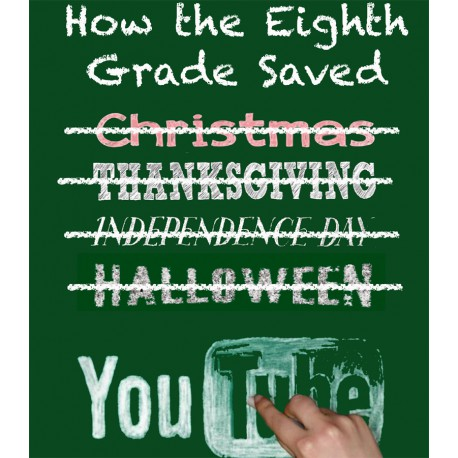 """Tower Hill School 8th Grade """"How the Eighth Grade Saved…YouTube,"""" Thursday, January 24, 2019 Evening Show DVD / Blu-ray"""