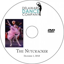 "Delaware Dance Company ""The Nutcracker,"" December 1, 2018 2:00 & 7:00 Shows DVD / Blu-ray"