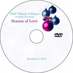 "Hockessin Athletic Club School Of Dance ""Season of Love,"" Saturday, December 1, 2018 DVD / Blu-ray"