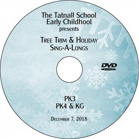 Tatnall School: Early Childhood Tree Trim, Friday, December 7, 2018 DVD / Blu-ray
