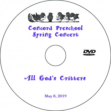 "Concord Preschool & Child Care ""Spring Concert,"" Wednesday, May 8, 2019 DVD / Blu-ray"