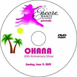 "Encore Dance Academy ""Ohana,"" June 2019 Recitals DVD / Blu-ray"