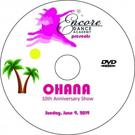 "Encore Dance Academy ""Ohana,"" June 2019 Recitals DVD / Blu-ray"