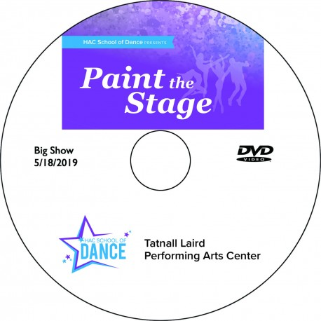 """Hockessin Athletic Club School of Dance """"Paint The Stage,"""" Saturday, May 18, 2019, 2:00 & 6:00 Recitals DVD / Blu-ray"""