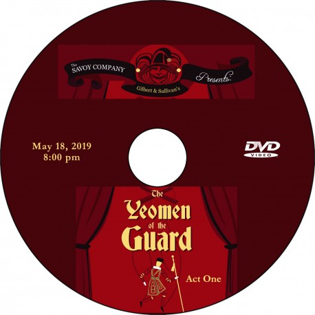 """Savoy Company """"The Yeomen of the Guard,"""" Saturday, May 18, 2019 Evening Performance DVD / Blu-ray"""