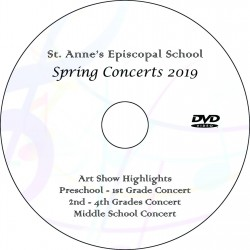 "Saint Anne's Episcopal School ""Spring Concerts 2019 - Three Concerts + Art Show"" (May 10 & 16) Combination DVD / Blu-ray"