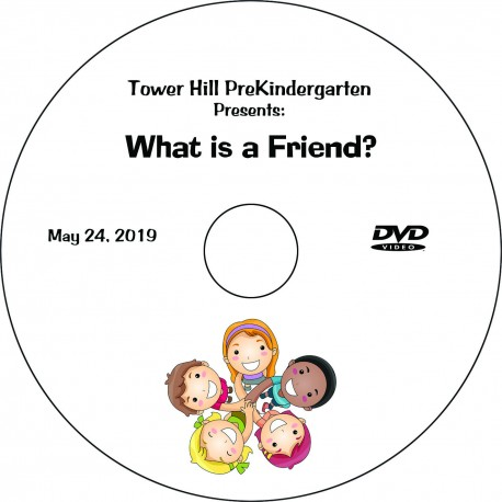 "Tower Hill School Pre-Kindergarten ""What is a Friend?"", Friday, May 25, 2019 DVD / Blu-ray"