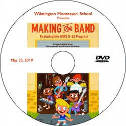 "Wilmington Montessori School ""9-12 Musical,"" Thursday, May 23, 2019 Evening Show DVD / Blu-ray"
