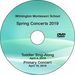"Wilmington Montessori School ""Combination DVD: Toddler Sing/Primary Concert,"" April 4 & April 18, 2019 DVD / Blu-ray"