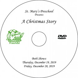 "Saint Mary's Preschool ""Christmas Pageant,"" 2-Show Disc (December 19 & 20, 2019)"