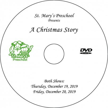 "Saint Mary's Preschool ""Christmas Pageant,"" 2-Show Disc (December 19 & 20, 2019)"